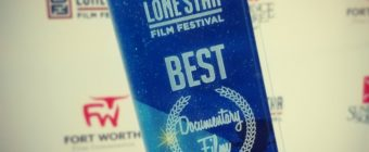 My Film Won Best Documentary At The Lone Star Film Festival
